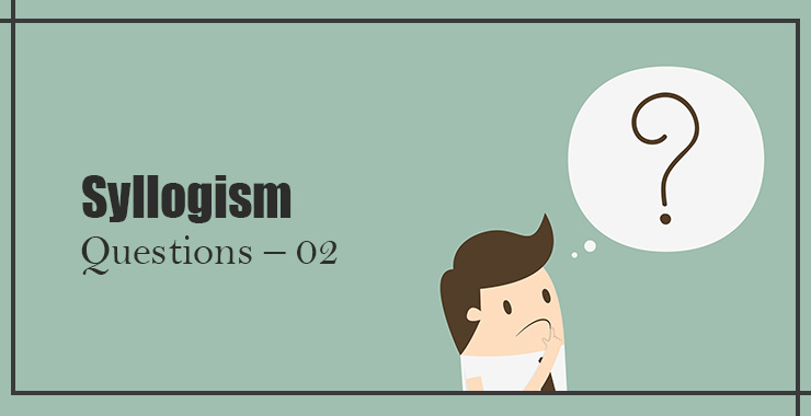Tips and Tricks To Solve New Pattern Syllogism
